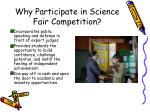 why participate in science fair competition