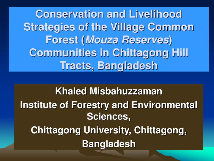 Conservation and Livelihood Strategies of the Village Common Forest (