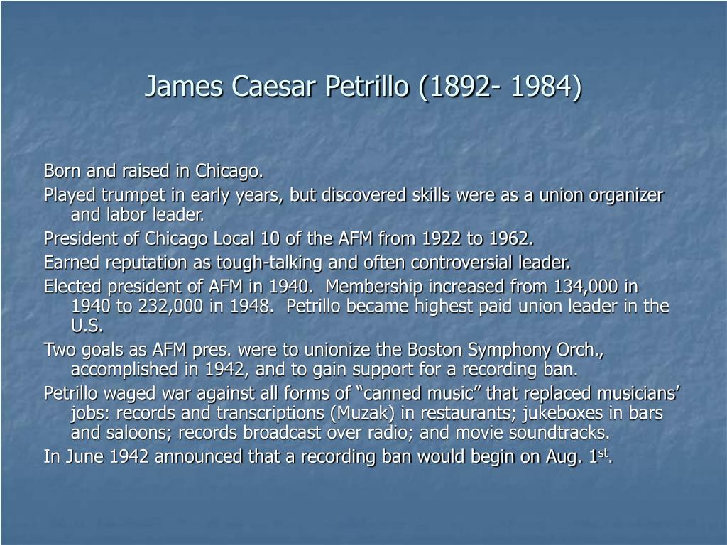 James Caesar Petrillo (1892- 1984)
