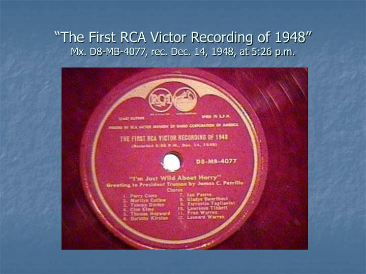 The first rca victor recording of 1948 mx d8 mb 4077 rec dec 14 1948 at 5 26 p m