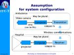 assumption for system configuration