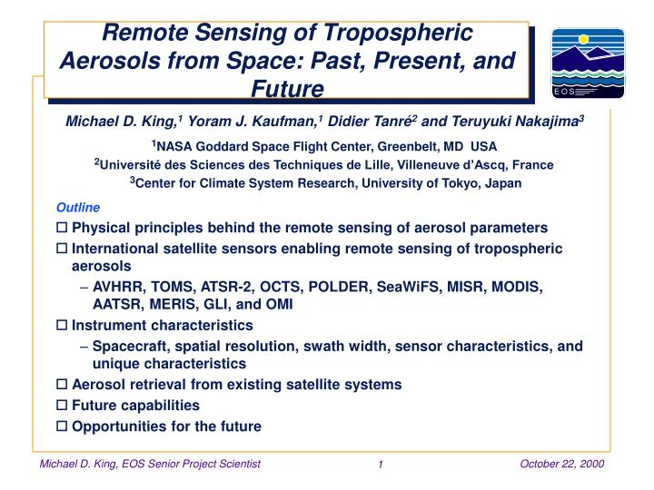 remote sensing of tropospheric aerosols from space past present and future n.