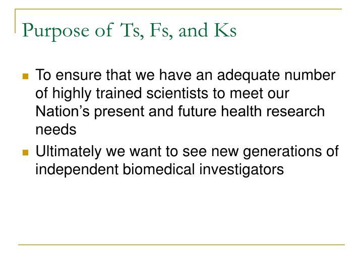 Purpose of ts fs and ks