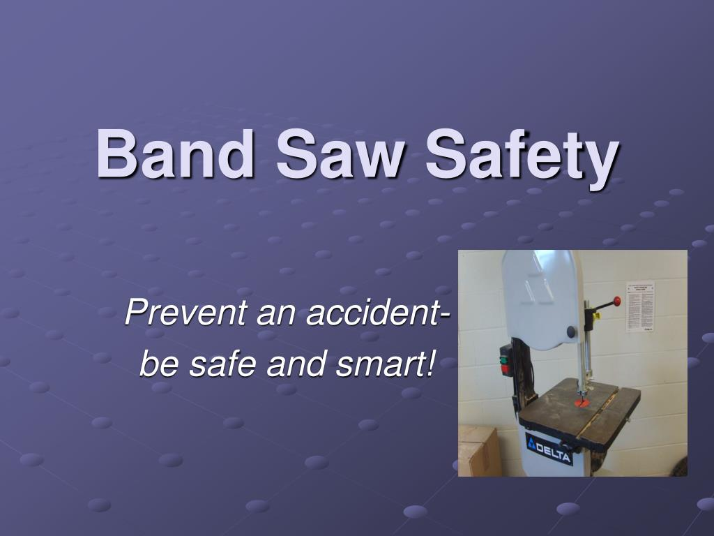 band saw safety l.