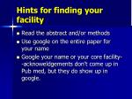 hints for finding your facility