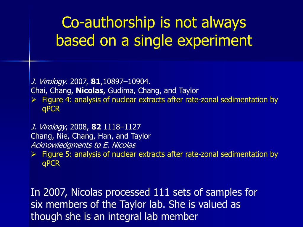 Co-authorship is not always based on a single experiment