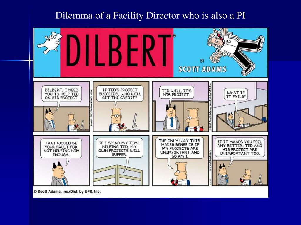 Dilemma of a Facility Director who is also a PI