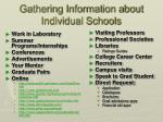 gathering information about individual schools