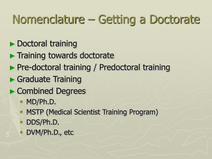 Nomenclature – Getting a Doctorate
