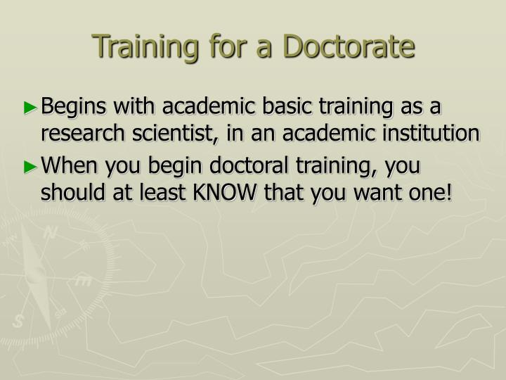 Training for a Doctorate