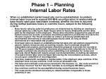 phase 1 planning internal labor rates