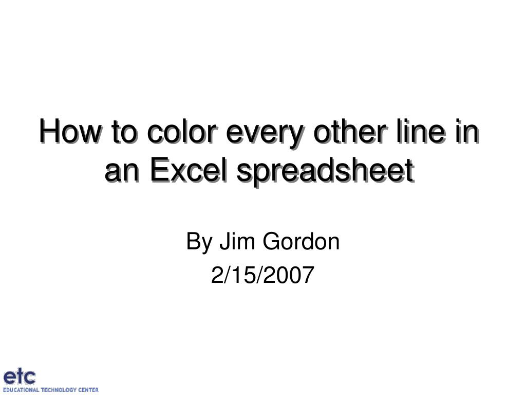 how to color every other line in an excel spreadsheet l.