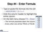 step 4 enter formula