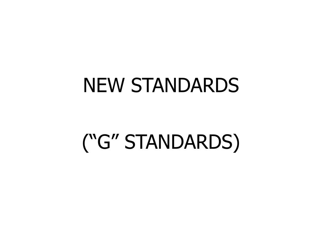 NEW STANDARDS