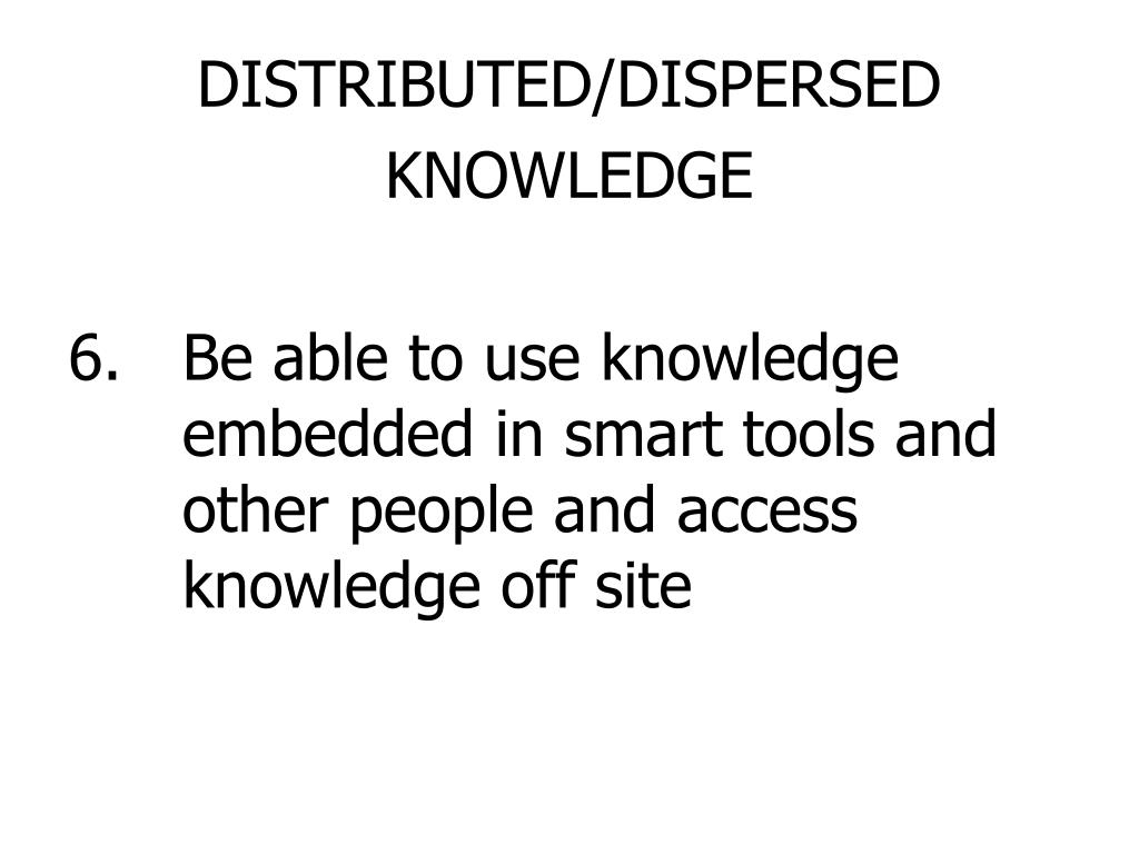 DISTRIBUTED/DISPERSED