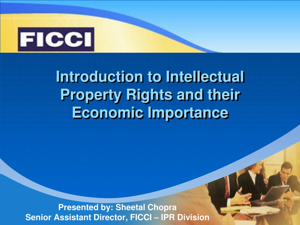 introduction to intellectual property rights and their economic importance l.