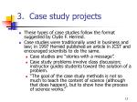 3 case study projects