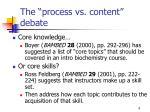 the process vs content debate