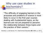why use case studies in biochemistry