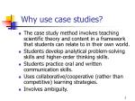 why use case studies