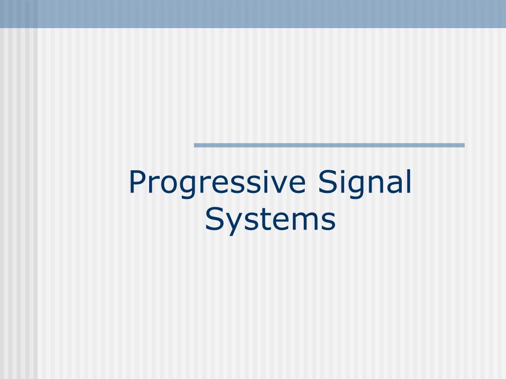 progressive signal systems l.