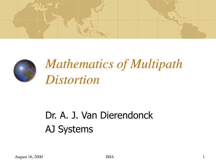 mathematics of multipath distortion n.