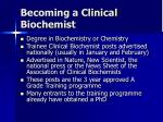 becoming a clinical biochemist