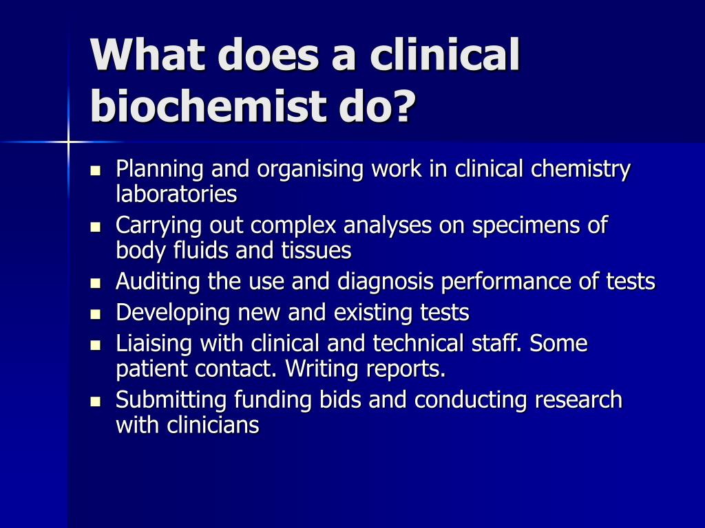 What does a clinical biochemist do?