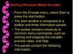 starting windows media encoder