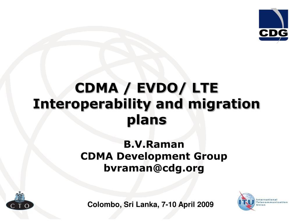 cdma evdo lte interoperability and migration plans l.