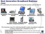 next generation broadband business case