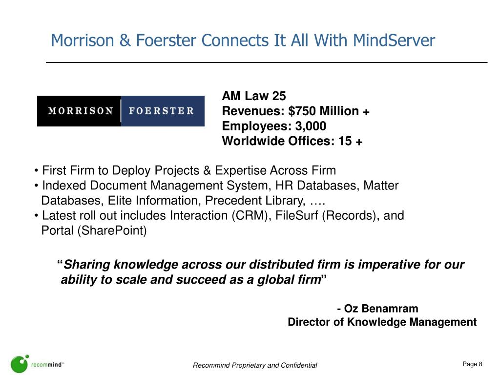 Morrison & Foerster Connects It All With MindServer