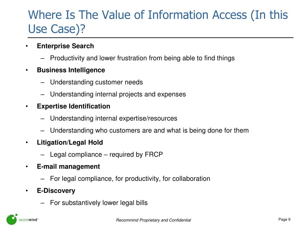 Where Is The Value of Information Access (In this Use Case)?