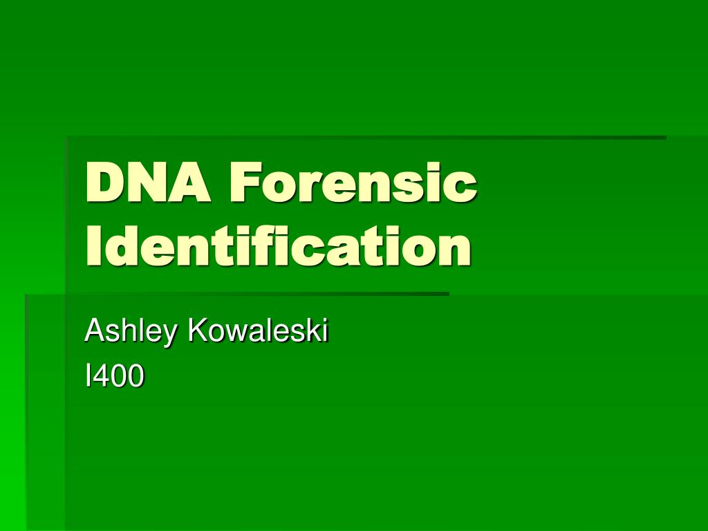 dna forensic identification l.