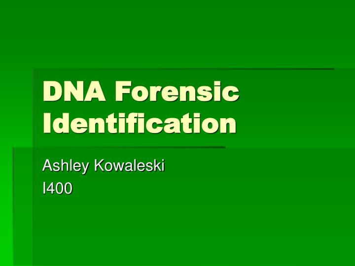 dna forensic identification n.