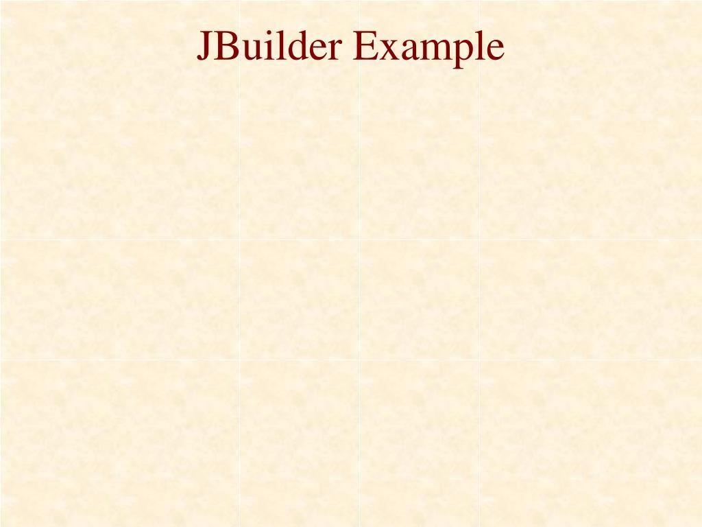 JBuilder Example