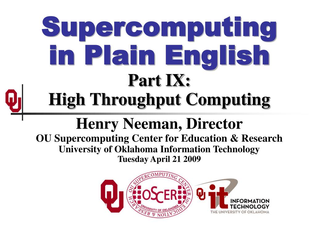 supercomputing in plain english part ix high throughput computing l.