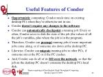 useful features of condor