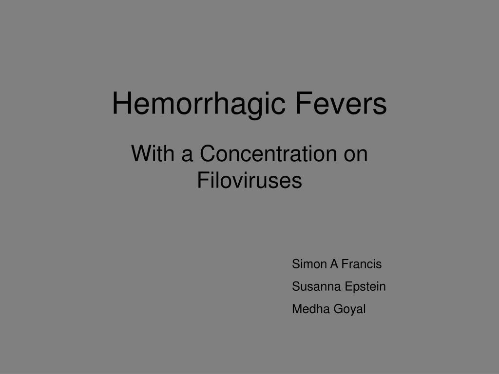 hemorrhagic fevers l.