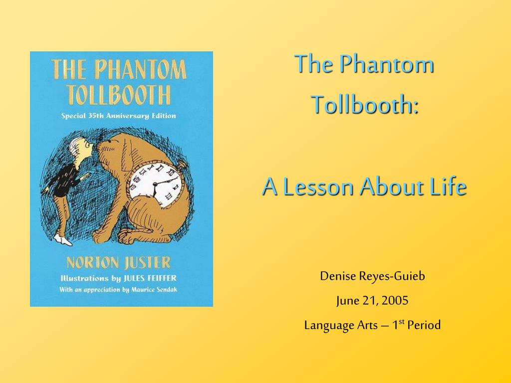 the phantom tollbooth a lesson about life l.