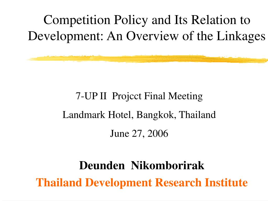 competition policy and its relation to development an overview of the linkages l.