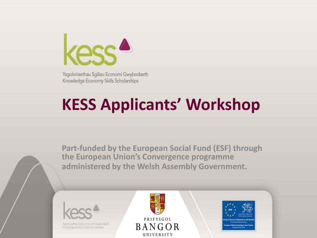 kess applicants workshop l.