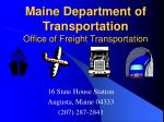 maine department of transportation office of freight transportation13