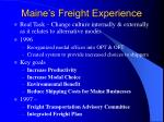 maine s freight experience