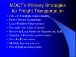 mdot s primary strategies for freight transportation
