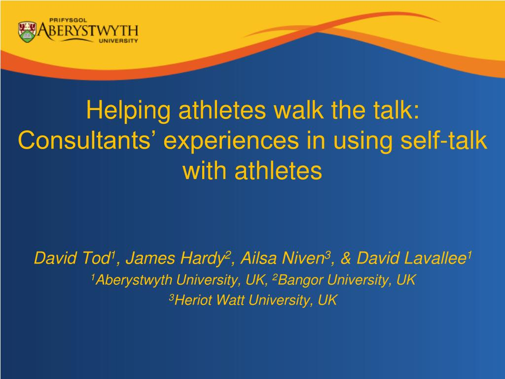 helping athletes walk the talk consultants experiences in using self talk with athletes l.