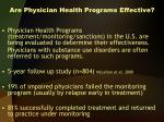 are physician health programs effective