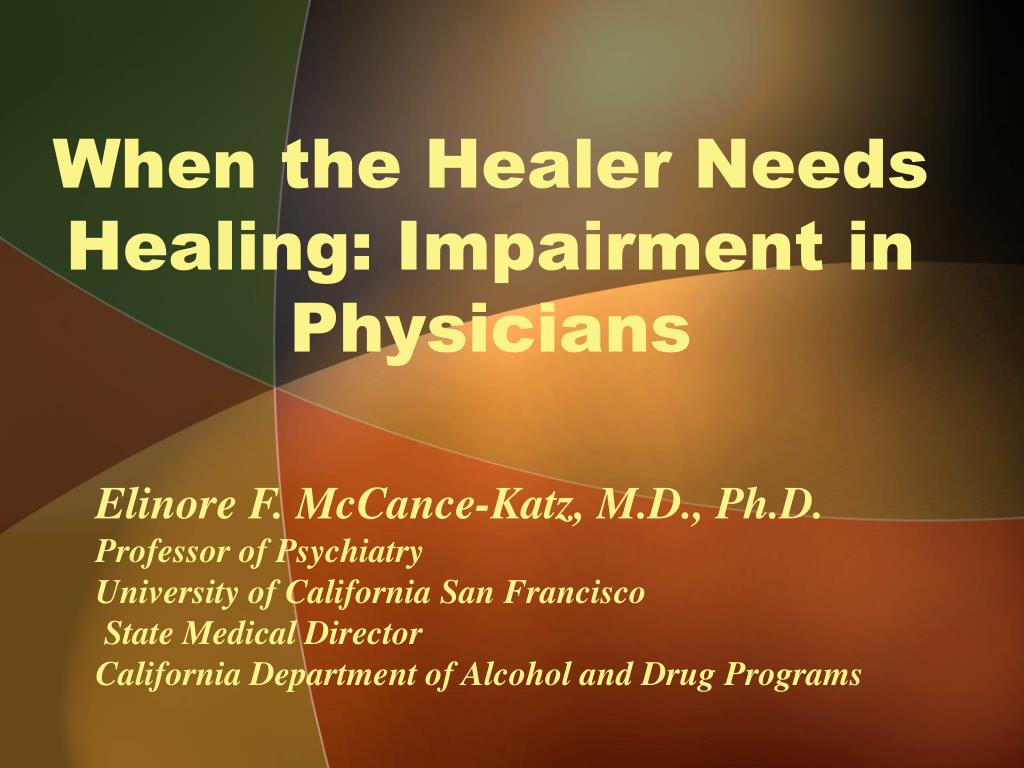 when the healer needs healing impairment in physicians l.