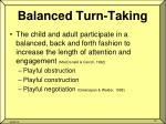 balanced turn taking