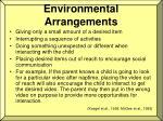 environmental arrangements